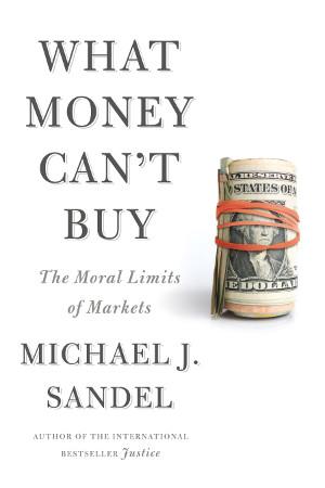 Räumt anhand von vielen Beispielen mit der Vorstellung auf, dass der Markt ein moralisch und verteilungstechnisch neutraler Mechanismus sei.